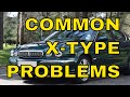 What can go with a Jaguar X Type? - What has gone wrong with my X-Type since I've owned it?