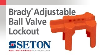 How to Install A Brady® Adjustable Ball Valve Lockout Device | Seton Video