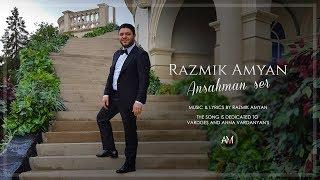 Razmik Amyan Ansahman Ser