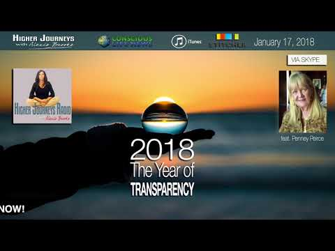 2018 WILL Be the Year of Transparency! - Penney Peirce (January 2018)