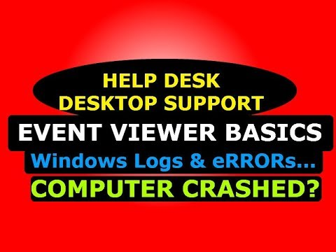 Desktop Support and Help Desk, Using Event Viewer to Troubleshoot System or Application Issues