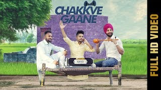 CHAKKVE GAANE (Full Song) | HARPI SIDHU | Latest Punjabi Songs 2017