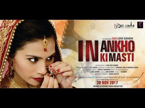 In Aankhon Ki Masti Latest Version