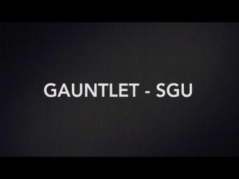 Gauntlet - SGU