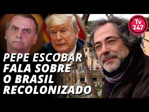 Pepe Escobar fala sobre o Brasil recolonizado