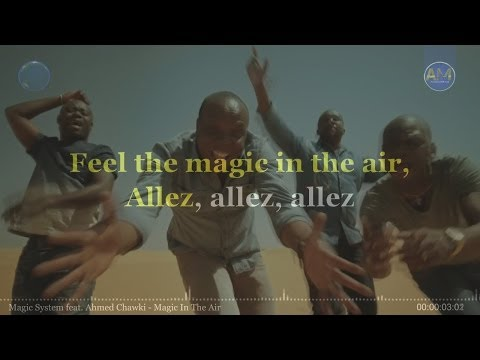 Magic System feat, Ahmed Chawki - Magic In The Air (KARAOKE-INSTRUMENTAL-LYRICS)