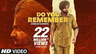 Do You Remember (Punjabi Song) – Jordan Sandhu