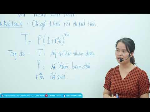 TOÁN 12 - Bài toán lãi suất, lãi kép