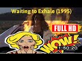 [ [m0v13-] ] Waiting to Exhale (1995) #The1744tpniz