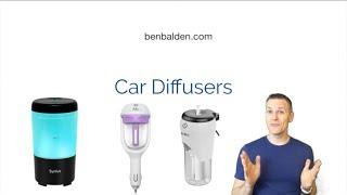 What Essential Oil Car Diffuser Should I Buy?