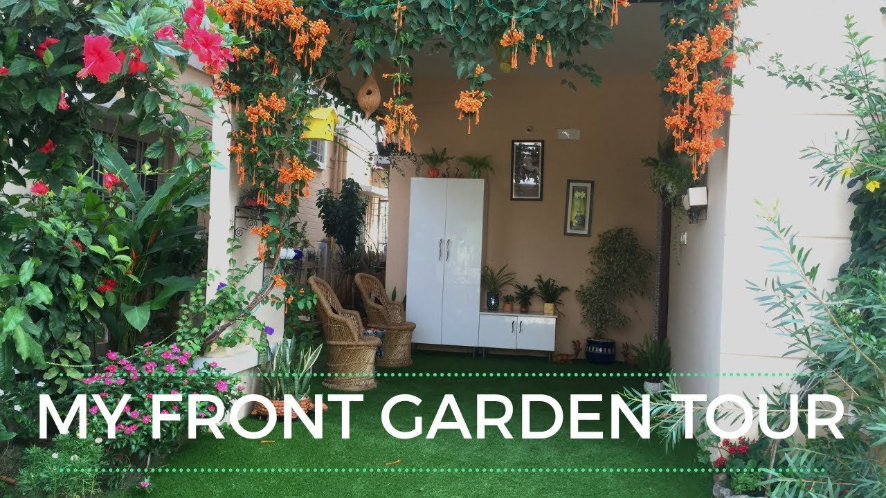 My Front Garden Tour Porch Tour Indian Small Garden Tour Backyard Gardening Youtube