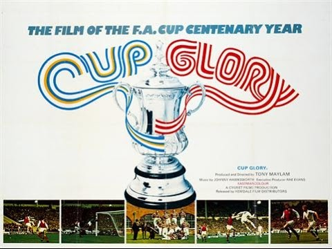 Cup Glory - 1972 FA Cup Film