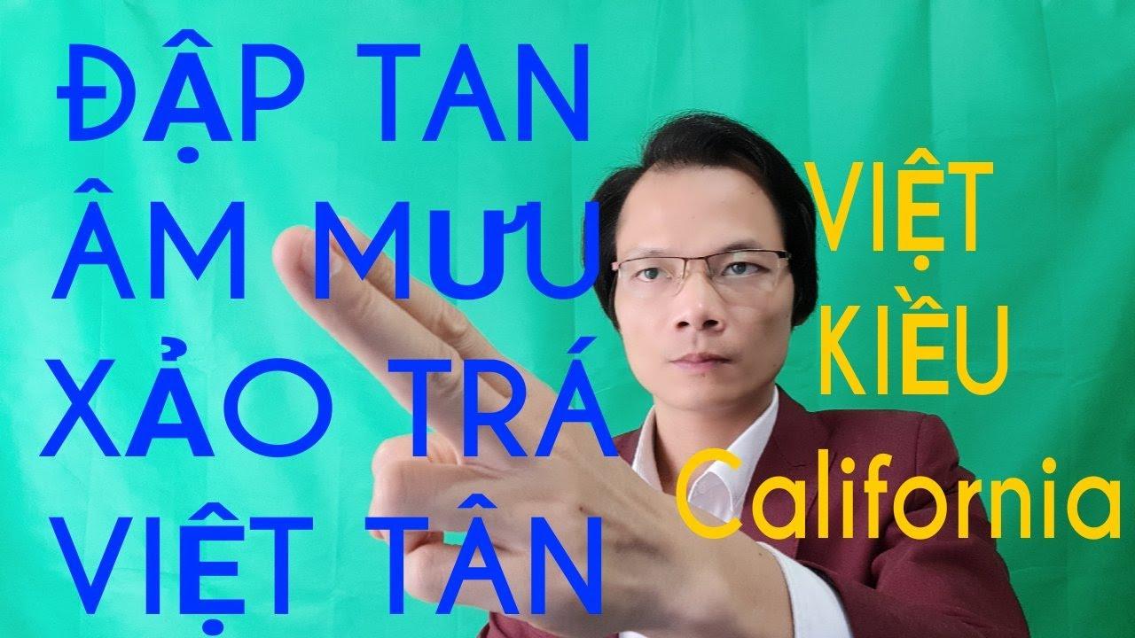 Kiều Bào Cali Vạch Trần Hoạt Động Xảo Trá VT|TG Nói Về VNHCM