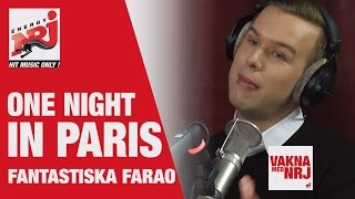 Farao: One Night In Paris - VAKNA MED NRJ