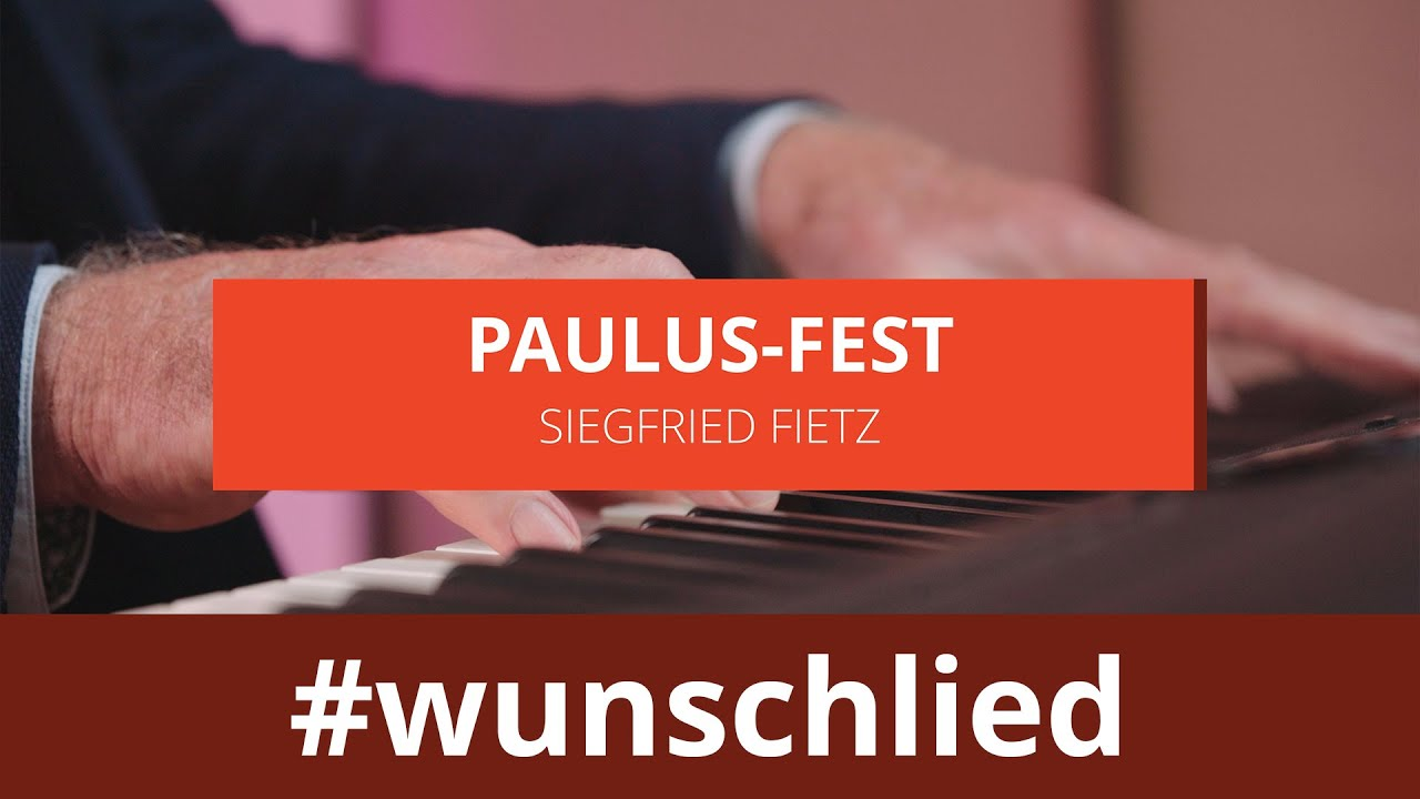 Siegfried Fietz singt 'Paulus-Fest' #wunschlied