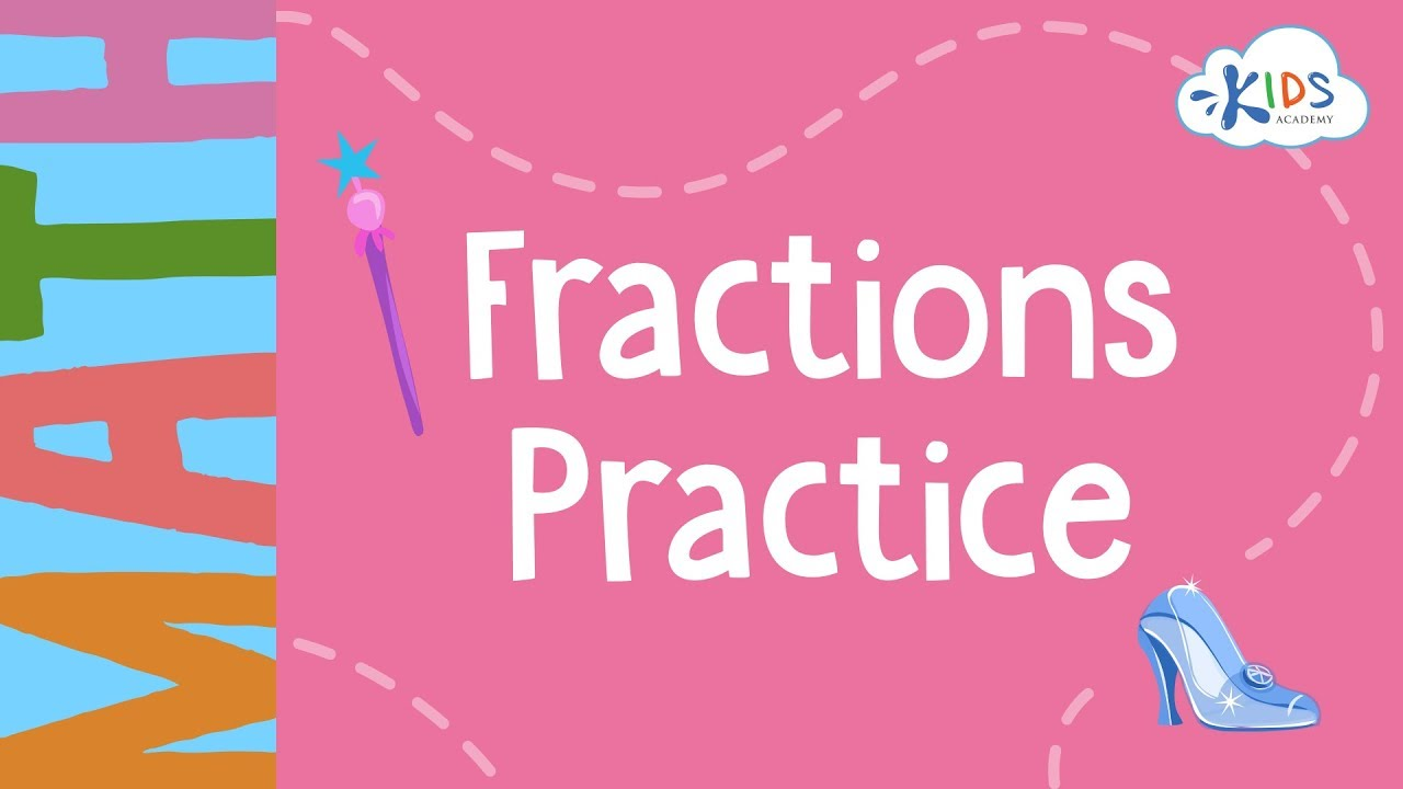 Fractions Practice | 1st Grade | Math - Kids Academy - YouTube