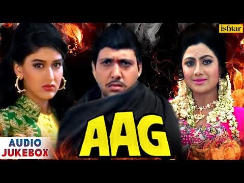 Aag - Full Hindi Songs | Govinda, Shilpa Shetty, Sonali Bendre | AUDIO JUKEBOX