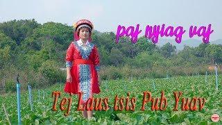 Nkauj tawm tshiab (tej laus tsis pub yuav) by paj nyiag vaj 2019