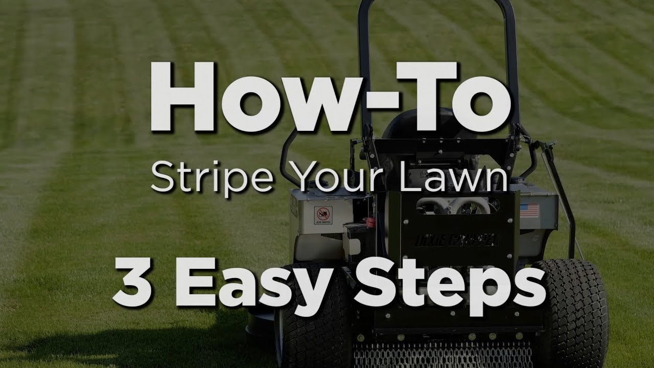 Dixie Chopper - How to Stripe Your Lawn