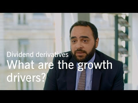 Dividend derivatives (part 1): what are the growth drivers?