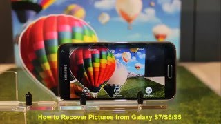 How to Recover Pictures from Galaxy S7/S6/S5/S4 Mini