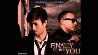 Enrique Iglesias Ft Daddy Yankee - Finally Found You (Original) 2012