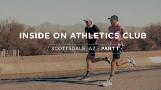 Inside On Athletics Club - Scottsdale, AZ - Part 1 #rollrecovery #running
