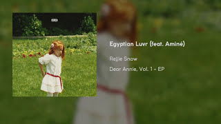 Rejjie Snow - Egyptian Luvr (feat. Aminé & Dana Williams) [Clean]