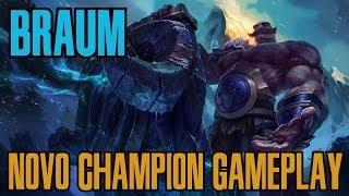League of Legends - Braum Gameplay - Novo Champion! [PT-BR]