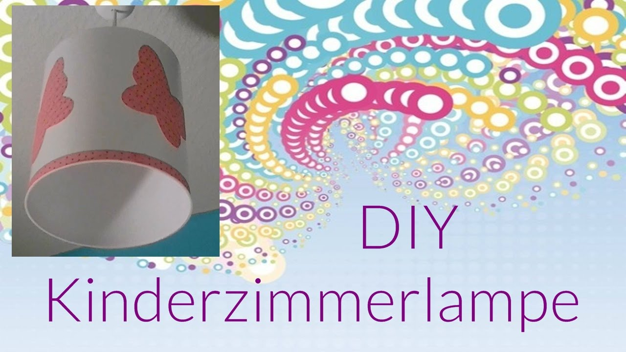 Diy kinderzimmer lampe do it yourself youtube - Kinderzimmer diy ...