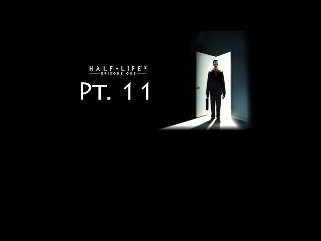 Half-Life 2 #72 - Episode One Pt. 11