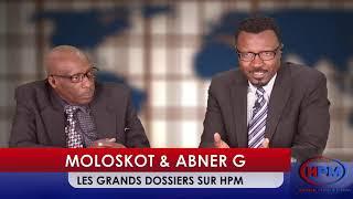 HPM MOLOSKOT & ABNER G LES GRANDS DOSSIERS - HAITIAN PUBLIC MEDIA 1/26/2020 PART 2