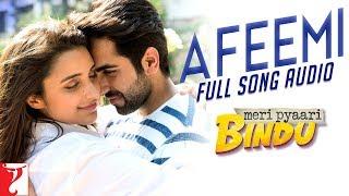 Afeemi – Full Song Audio | Meri Pyaari Bindu | Jigar Saraiya | Sanah Moidu …