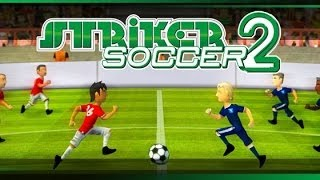 Striker Soccer 2 Android HD GamePlay Part 1