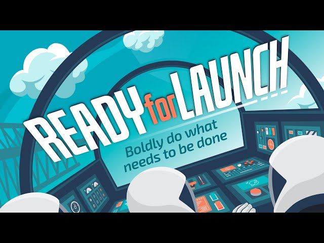Ready for Launch | Week 4