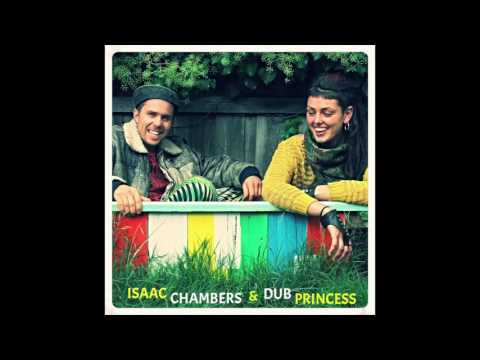 Isaac Chambers & Dub Princess - Mr Answer Man