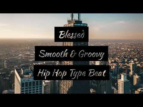 [FREE]  Hip Hop Type Beat / Free Type Beat /J Cole x Drake Type Beat / Blessed