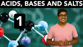 Chemistry: Acids, Bases and Salts (Part 1)