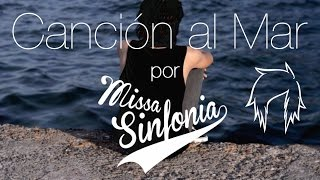 Canción al Mar - MissaSinfonia