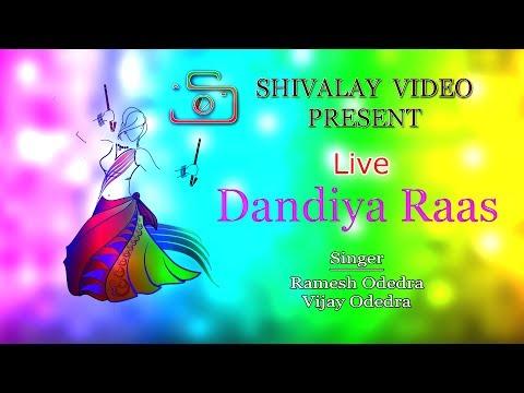 Live Dandiya Raas  2017    | Singer | Ramesh Odedra | Vijay Odedra |