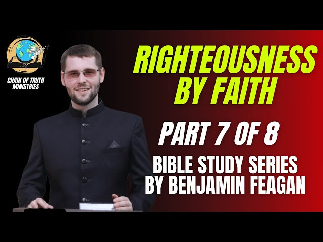 PILLARS OF THE FAITH | What is righteousness by faith? How can we be saved?