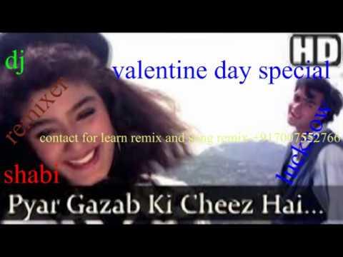 Pyar Gazab Ki Cvheez Hai[ Dj Remix] Valentine Day Special Song [ek Hi Rasta]