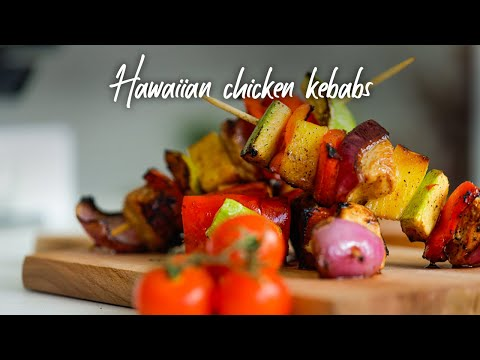 The most delicious hawaiian chicken kebabs | Spiced Up Kitchen