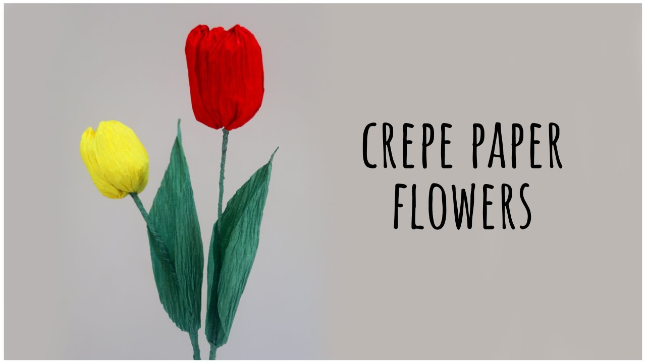 Tulip Crepe Paper Flower Making Tutorial - YouTube