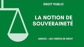 La notion de souveraineté