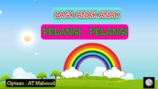 Lagu Anak Indonesia !!! | Lagu Anak Pelangi Pelangi Alangkah Indahmu... 😊