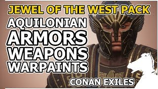AQUILONIAN Armors, Weapons, Warpaints | The Jewel of the West Pack DLC PREVIEW | CONAN EXILES