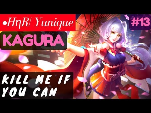 Kill Me if You Can [Rank 19 Kagura] | •HηR| Yunique Kagura G