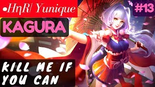 Kill Me if You Can [Rank 19 Kagura] | •HηR| Yunique Kagura Gameplay and Build #13 Mobile Legends