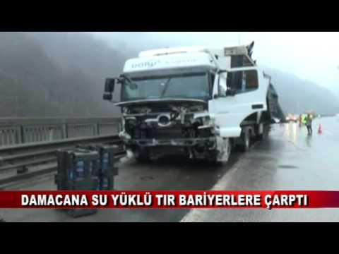 DAMACANA SU YÜKLÜ TIR BARİYERLERE ÇARPTI  (25.01.2017 - BOLU)
